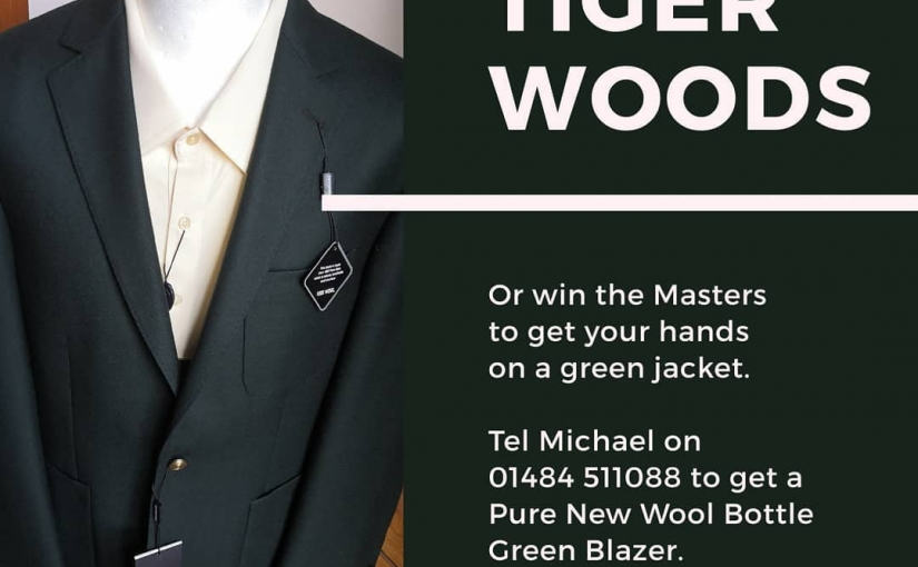 Well done  One of sports greatest comebacks. Winner of the 2019 US Masters and the famous Green Jacket.  If you would like your own, why not give me a ring on 01484 511088 to see our stunning 100?  Also available in Navy Blue
