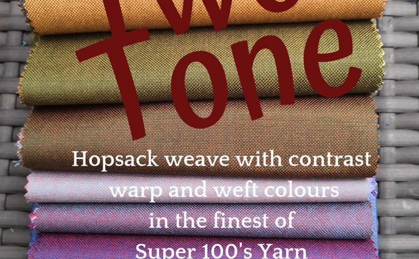 BB's – A collection of Super 100's Two Tone cloths. Woven in Hopsack with contrasting warp and weft.  These luxury superfine all wool cloths are woven and given a VV finish here in Huddersfield, Yorkshire.  Phone Michael on 01484 511088 to discuss your new BB's TwoTone Made to Measure Jacket or suit